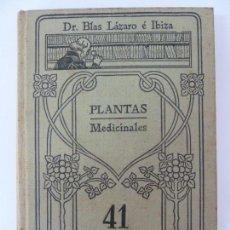 Libros antiguos: PLANTAS MEDICINALES. BLAS LÁZARO. MANUALES GALLACH Nº 41. Lote 133971482