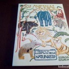 Libros antiguos: LOS ANIMALES SALVAJES ESPASA CALPE. Lote 134822846