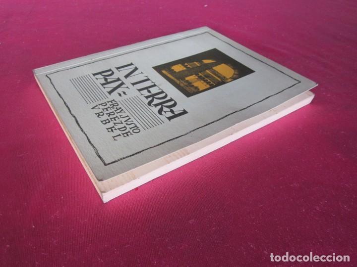 Libros antiguos: IN TERRA PAX - PÉREZ DE URBEL, FRAY JUSTO FASCIMIL SAN SEBASTIAN - Foto 3 - 134998186