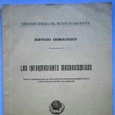 Libros antiguos: LAS INFORMACIONES MACROSISMICAS,SERVICIO SISMOLOGICO.MADRID 1923. Lote 27811434
