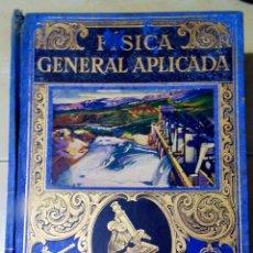Libros antiguos: LIBRO ANTIGUO DE -FISICA GENERAL APLICADA - POR -FRANCISCO F.SINTES OLIEVES - RAMON SOPENA.1937. Lote 135071682