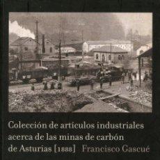 Libros antiguos: MINAS DE CARBÓN DE ASTURIAS. MINAS, MINEROS, MINERÍA. Lote 151428685