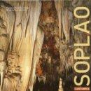 Libros antiguos: EL SOPLAO. CUEVAS, GRUTAS, MINAS. Lote 135144994