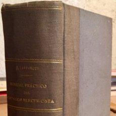 Libros antiguos: 1904, MANUAL PRÁCTICO DEL MONTADOR ELECTRICISTA. Lote 135241751