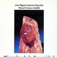 Libros antiguos: MINERALES DE LA COMUNIDAD VALENCIANA. MINERALOGÍA, GEOLOGÍA, MINERÍA.. Lote 193838543
