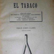 Libros antiguos: EL TABACO.(1889). Lote 135543910