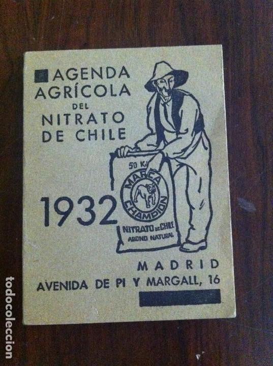 AGENDA AGRÍCOLA NITRATO DE CHILE. AÑO 1932. ORIGINAL (Libros Antiguos, Raros y Curiosos - Ciencias, Manuales y Oficios - Bilogía y Botánica)