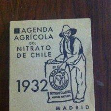 Libros antiguos: AGENDA AGRÍCOLA NITRATO DE CHILE. AÑO 1932. ORIGINAL. Lote 135624866