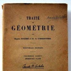 Libros antiguos: TRAITÉ DE GÉOMÉTRIE, DE EUGENE ROUCHÉ Y CH. DE COMBEROUSSE. NOVENA EDICIÓN EN FRANCÉS. Lote 136776446