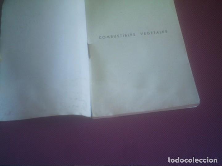 Libros antiguos: COMBUSTIBLES VEGETALES IGNACIO CLAVER CORREA 1942 ,92 PAGINAS . - Foto 2 - 137166494