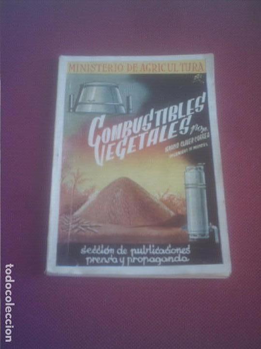 COMBUSTIBLES VEGETALES IGNACIO CLAVER CORREA 1942 ,92 PAGINAS . (Libros Antiguos, Raros y Curiosos - Ciencias, Manuales y Oficios - Biología y Botánica)