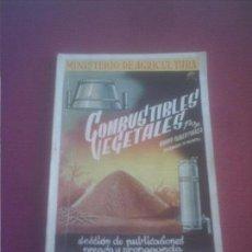 Libros antiguos: COMBUSTIBLES VEGETALES IGNACIO CLAVER CORREA 1942 ,92 PAGINAS .. Lote 137166494