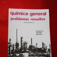 Libros antiguos: LIBRO-QUÍMICA GENERAL-PROBLEMAS RESUELTOS-2ªREIMPRESIÓN-1987-GREGORIO ANTOLÍN GIRALDO-VER FOTOS. Lote 137533274