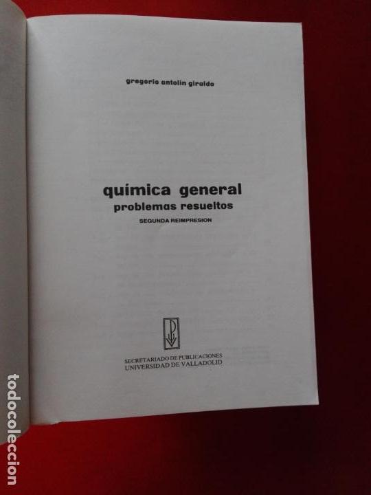 Libros antiguos: LIBRO-QUÍMICA GENERAL-PROBLEMAS RESUELTOS-2ªREIMPRESIÓN-1987-GREGORIO ANTOLÍN GIRALDO-VER FOTOS - Foto 7 - 137533274