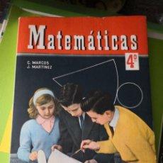 Libros antiguos: MATEMÁTICAS 4° CURSO. CONSTANTINO MARCOS Y JACINTO MARTÍNEZ. AÑO 1960. EDICIONES S. M. Lote 137878258