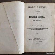 Libros antiguos: PROGRAMA Y RESUMEN DE LAS LECCIONES DE BOTÁNICA GENERAL, CIPRIANO COSTA, 1859. Lote 137977250