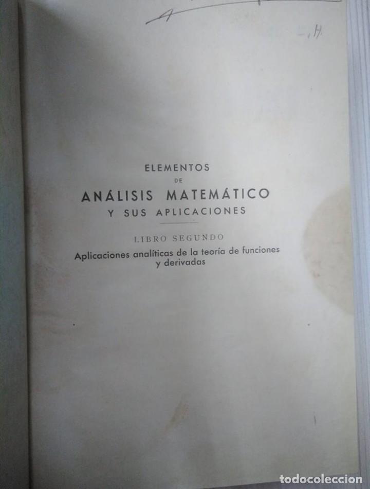 Libros antiguos: Elementos de análisis matemático y sus aplicaciones. Libro segundo. Félix Alonso-Misol. 1935 - Foto 2 - 138749550