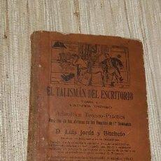 Libros antiguos: EL TALISMAN DEL ESCRITORIO TOMO 1 PRIMER CURSO ARITMETICA TEORICO-PRACTICA LUIS JORDA 1913. Lote 139119710