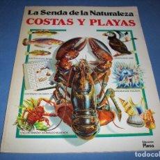 Libros antiguos: LA SENDA DE LA NATURALEZA, COSTAS Y PLAYAS. Lote 139304962
