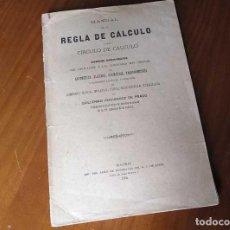 Libros antiguos: LIBRO DE 1906 MANUAL DE LA REGLA DE CÁLCULO Y DEL CÍRCULO DE CÁLCULO GUILLERMO FERNÁNDEZ DE PRADO. Lote 139458814