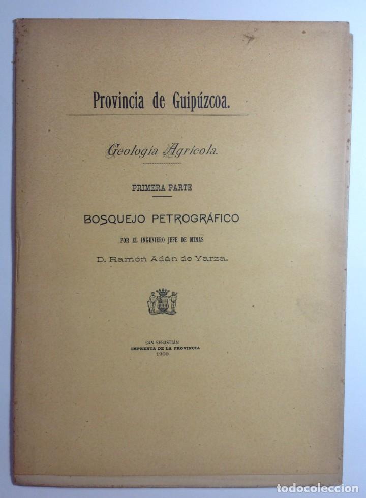 Libros antiguos: 1900 GUIPUZCOA * GEOLOGIA agrícola * BOSQUEJO PETROGRÁFICO * GRAN MAPA A COLOR - Foto 2 - 139586258