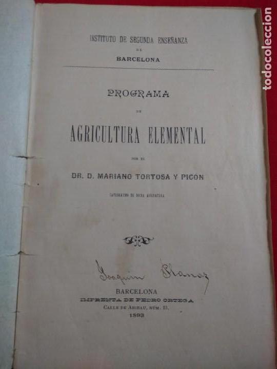 Libros antiguos: LIBRETO PROGRAMA DE AGRICULTURA ELEMENTAL MARIANO TORTOSA PICON 1893 - Foto 2 - 139614578