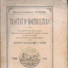 Libros antiguos: TRACTAT D' HORTICULTURA / A. CAVALLERIA Y DEOP. BCN, 1886. 16X11 CM. 288 P.. Lote 139871570