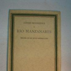 Libros antiguos: LUIS VÉLAZ DE MEDRANO Y JESÚS URGARTE: ESTUDIO MONGRÁFICO DEL RÍO MANZANARES (1933). Lote 139915782