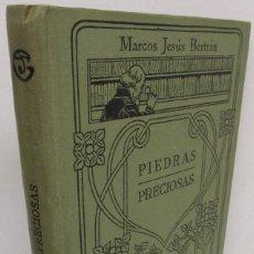Libros antiguos: MANUALES GALLACH 66 - PIEDRAS PRECIOSAS - MARCOS JESÚS BERTRÁN. Lote 140045718