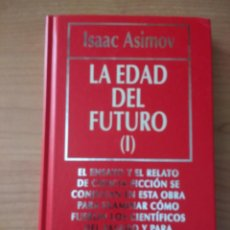 Libros antiguos: LA EDAD DEL FUTURO. ISAAC ASIMOV. BIBLIOTECA DE DIVULGACIÓN CIENTÍFICA. RBA EDITORES. Lote 140089882