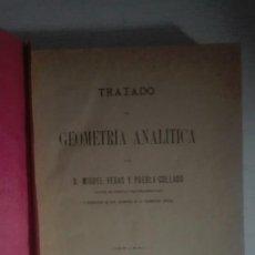 Libros antiguos: TRATADO DE GEOMETRÍA ANALÍTICA. Lote 140134922