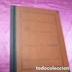 Libros antiguos: PROYECTO DE CONSTRUCCION PARA LA OBRAS CASTILLETE MINERO DEL POZO BARREDO MIERES 1941.. Lote 140847818