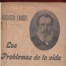 Libros antiguos: AUGUSTO LAGEL: LOS PROBLEMAS DE LA VIDA. VALENCIA, HACIA 1910. ENCUADERNADO. Lote 140882642