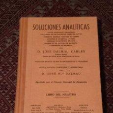 Libros antiguos: SOLUCIONES ANALÍTICAS. JOSE DALMAU CARLES. PERFECTO ESTADO. Lote 141731162