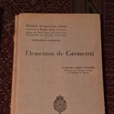 Libros antiguos: ELEMENTOS DE GEOMETRÍA. 1930. Lote 141731330