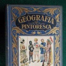 Libros antiguos: GEOGRAFIA PINTORESCA EDITORIAL SOPENA 1933. Lote 141759898