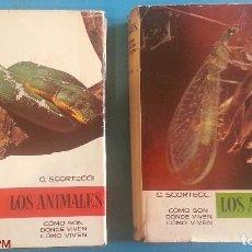 Libros antiguos: LOS ANIMALES - 2 TOMOS - G.SCORTECCI - TOMO II + TOMO V - ED.VERGARA. Lote 142105450