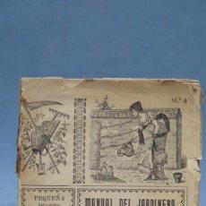 Libros antiguos: MANUAL DEL JARDINERO. LAS FLORES . Lote 142164078