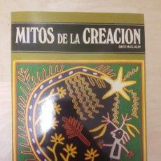 Libros antiguos: MITOS DE LA CREACIÓN. DAVID MAGLAGAN. ED DEBATE. Lote 142674346
