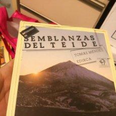 Libros antiguos: SEMBLANZAS DEL TEIDE, TOMAS MENDEZ PEREZ. CANARIAS 1985. FIRMADO Y DEDICADO POR EL AURTOR. Lote 142678022