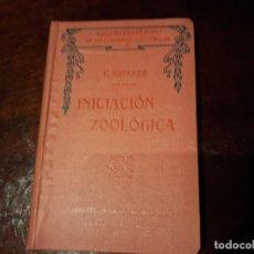 Libros antiguos: INICIACION ZOOLOGICA. E. BRUCKER. COLECCION DE INICIACIONES CIENTIFICAS. 1924.. Lote 142969562