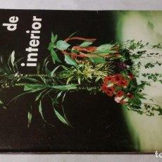 Libros antiguos: PLANTAS DE INTERIOR-GUIA INTERFLORA. Lote 143772462