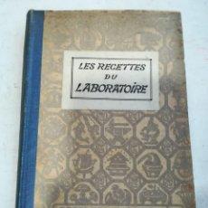 Libros antiguos: LES RECETTES DU LABORATOIRE 1924. Lote 143897989
