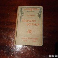 Libros antiguos: INICIACION A LA BOTÁNICA - E.BRUCKER AÑO 1912. Lote 144041122