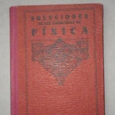 Libros antiguos: PROBLEMAS DE FISICA. ENUNCIADOS Y SOLUCIONES DETALLADAS. NIVEL: BACHILLERATO. Lote 144106502