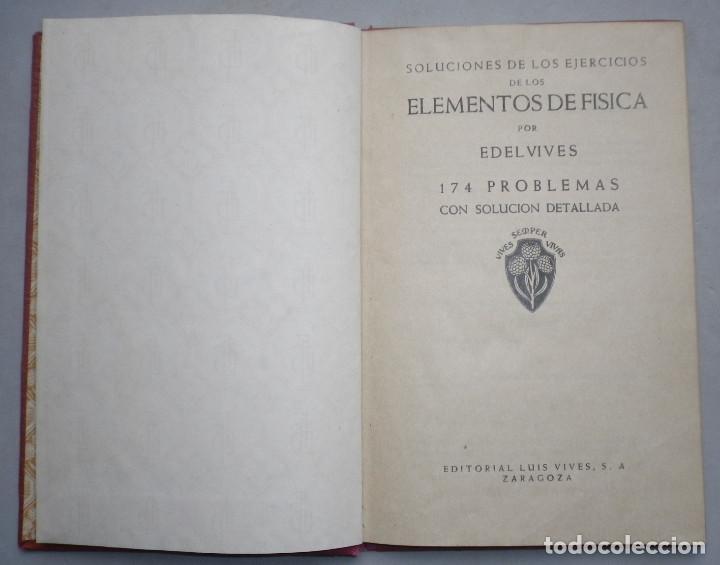 Libros antiguos: PROBLEMAS DE FISICA. ENUNCIADOS Y SOLUCIONES DETALLADAS. NIVEL: BACHILLERATO - Foto 4 - 144106502