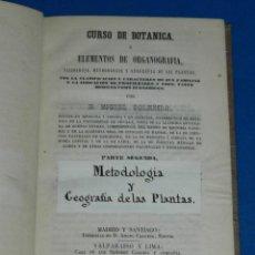 Libros antiguos: (MF) MIGUEL COLMEIRO - CURSO DE BOTANICA O ELEMENTOS DE ORGANOGRAFIA , MADRID 1857. Lote 144216590