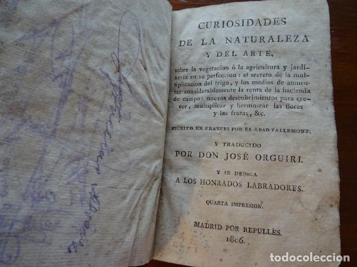 Libros antiguos: Curiosidades de la naturaleza y del arte, sobre la vegetación o agricultura y jardinería, 1806 - Foto 3 - 144474342