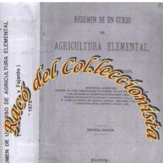 Libros antiguos: RESUMEN DE UN CURSO DE AGRICULTURA ELEMENTAL, ANTONIO BOTIJA FAJARDO, LIBRERIA HERNANDO, 1878 . Lote 145159354