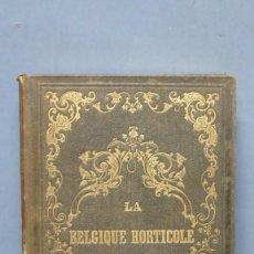 Libros antiguos: 1851.- LA BELGIQUE HORTICOLE. CHARLES MORREN. TOMO II. Lote 145285078